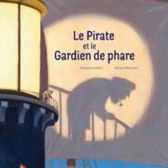 En librairie au Québec – Le Pirate et le gardien de phare !